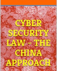 Pavan Duggal Book- Cyber Security Law- The China Appro